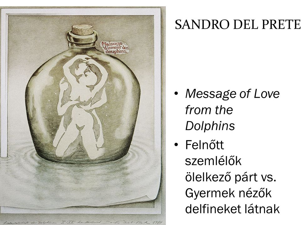 SANDRO DEL PRETE Message of Love from the Dolphins.