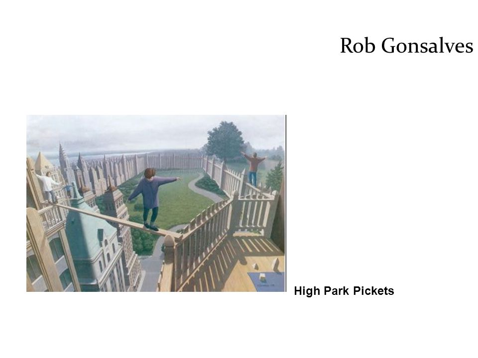 Rob Gonsalves High Park Pickets
