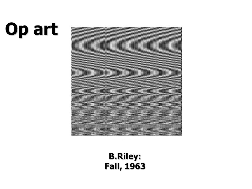 Op art B.Riley: Fall, 1963