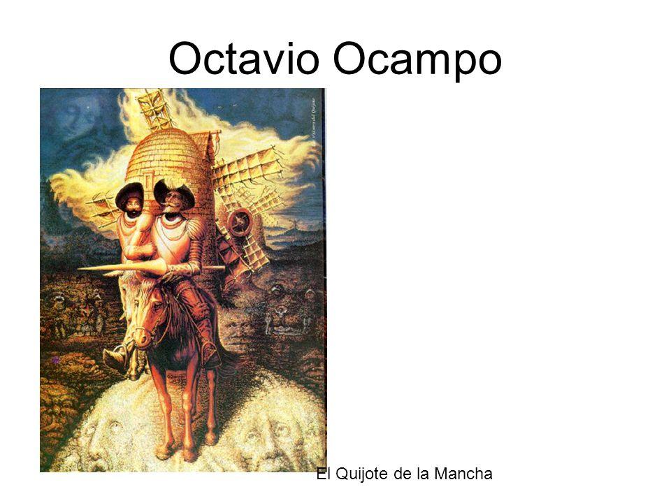 Octavio Ocampo El Quijote de la Mancha