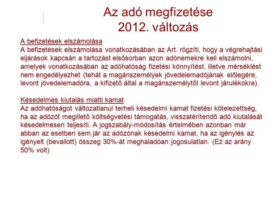Az adó megfizetése 2012. változás