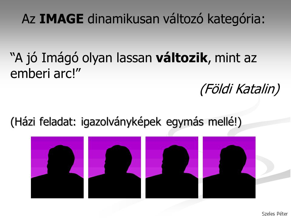 Az IMAGE dinamikusan változó kategória: