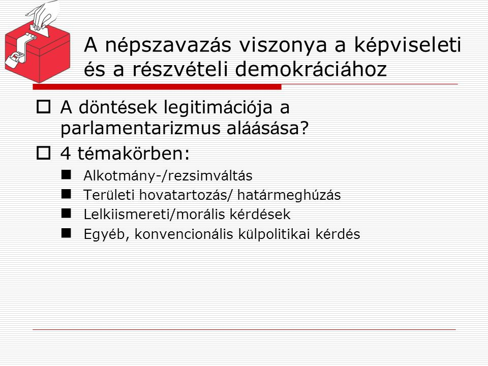 A népszavazás viszonya a képviseleti és a részvételi demokráciához
