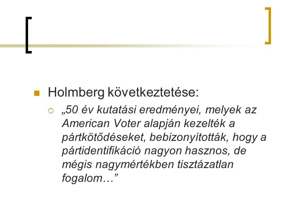 Holmberg következtetése: