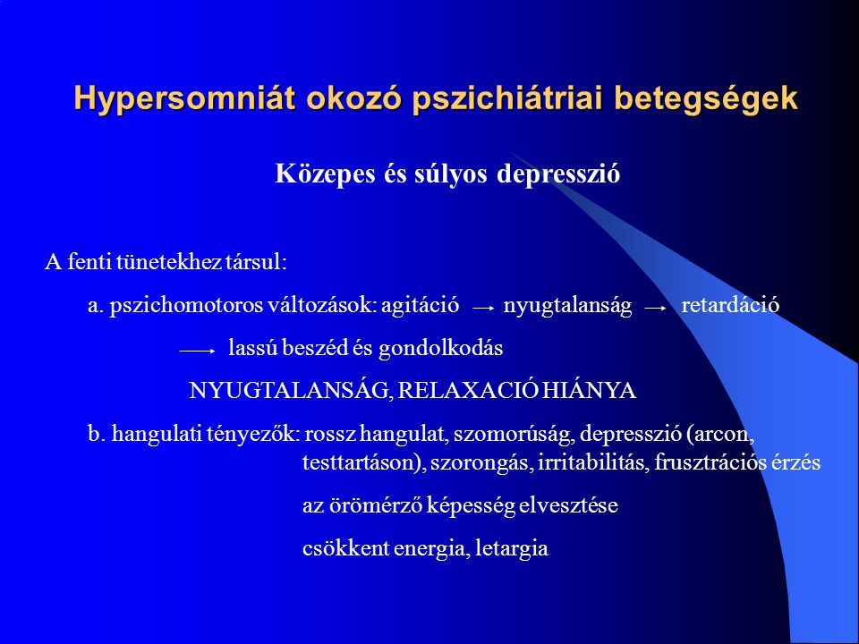Hypersomniát okozó pszichiátriai betegségek