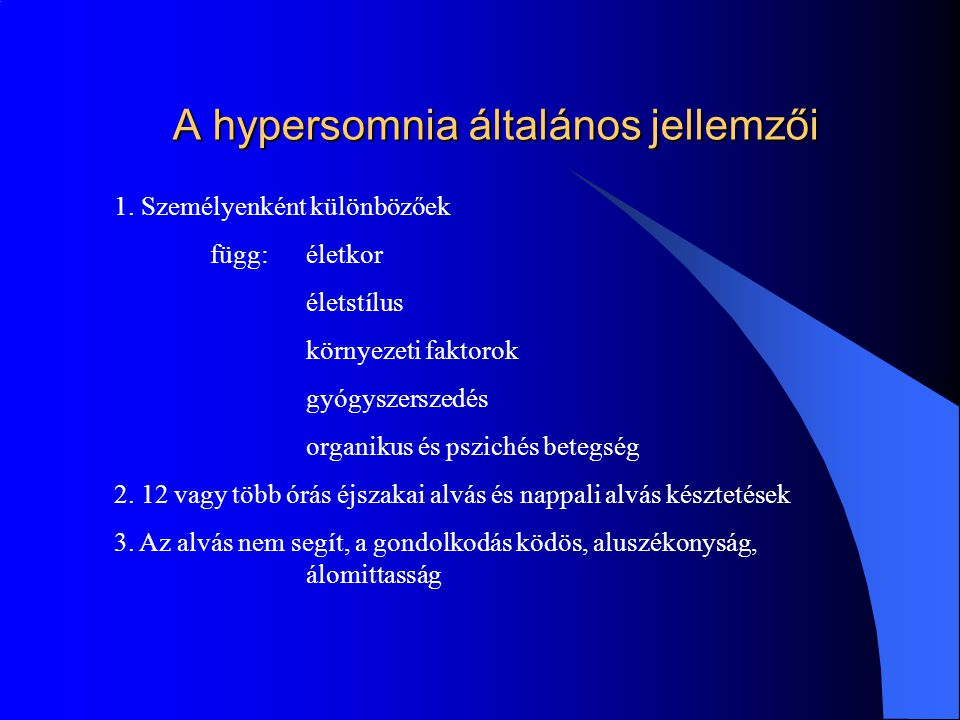 A hypersomnia általános jellemzői