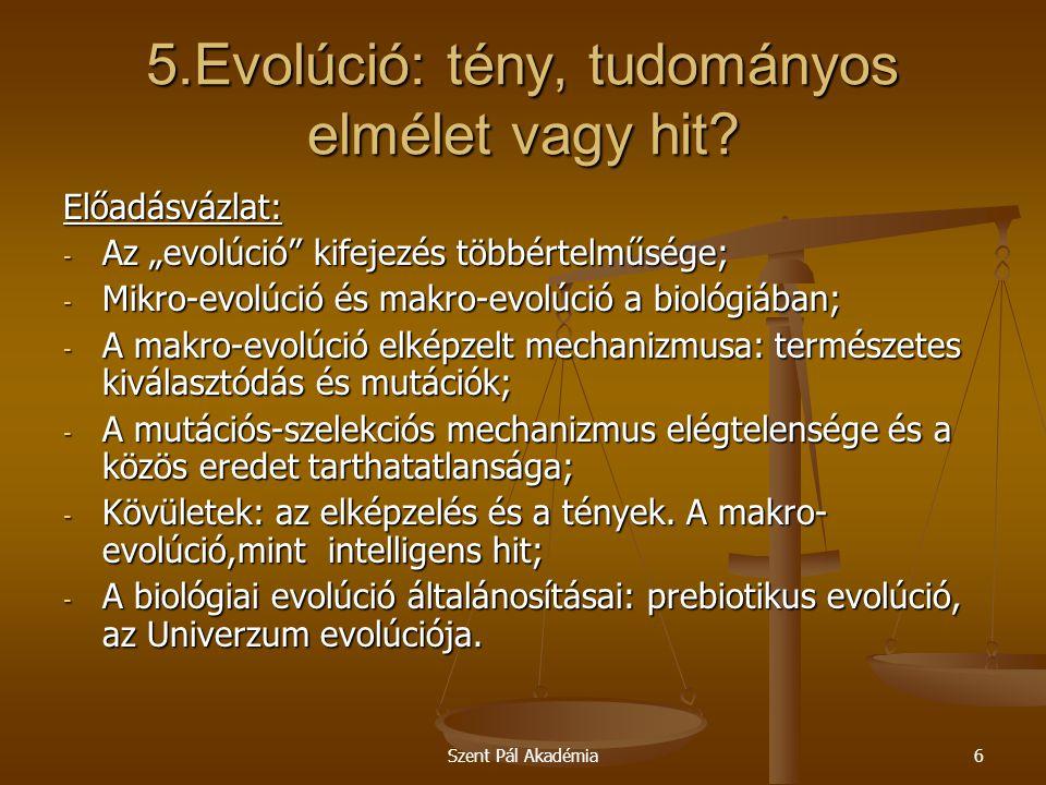 5.Evolúció: tény, tudományos elmélet vagy hit