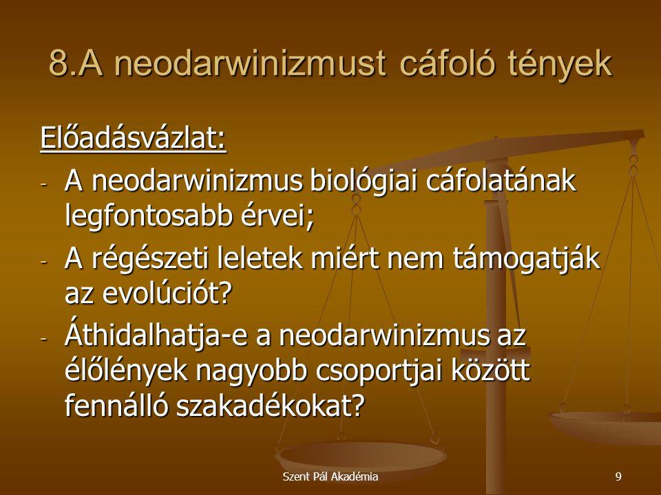 8.A neodarwinizmust cáfoló tények