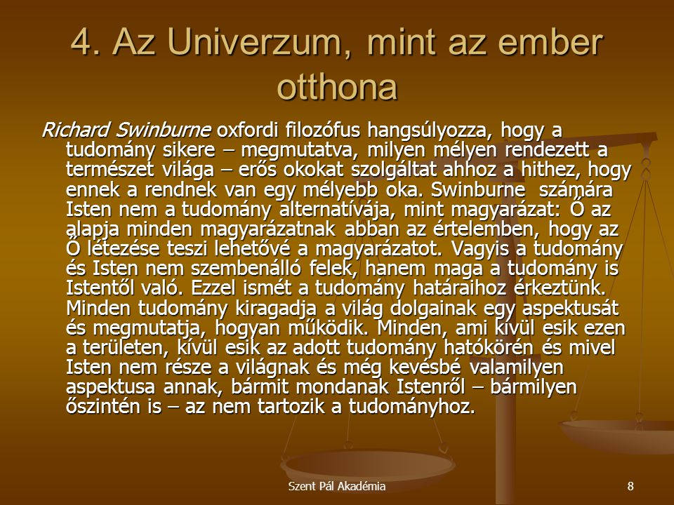 4. Az Univerzum, mint az ember otthona