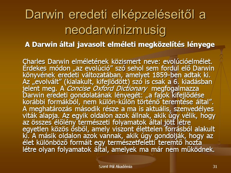 Darwin eredeti elképzeléseitől a neodarwinizmusig