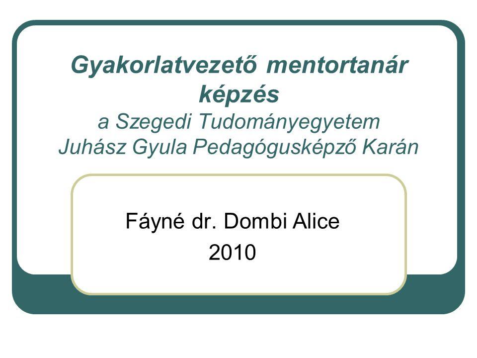 Gyakorlatvezető mentortanár képzés a Szegedi Tudományegyetem Juhász Gyula Pedagógusképző Karán