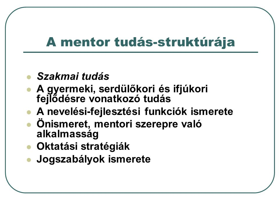 A mentor tudás-struktúrája