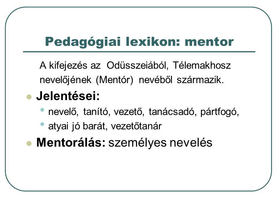 Pedagógiai lexikon: mentor