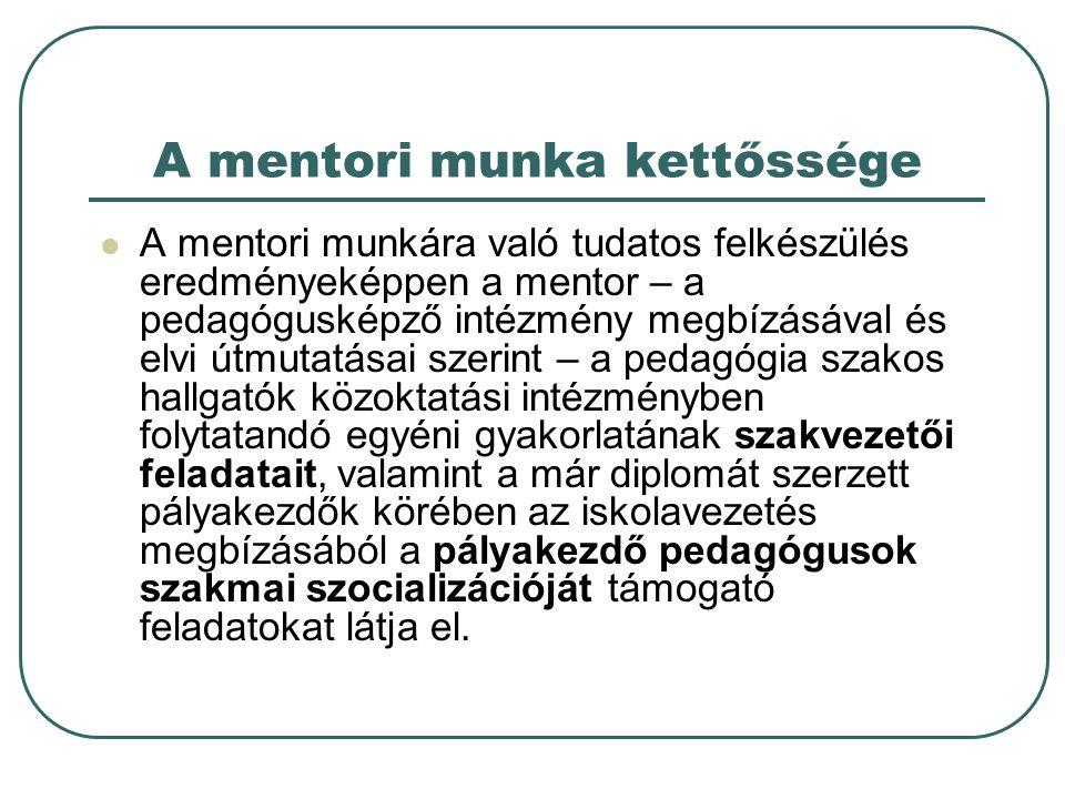 A mentori munka kettőssége