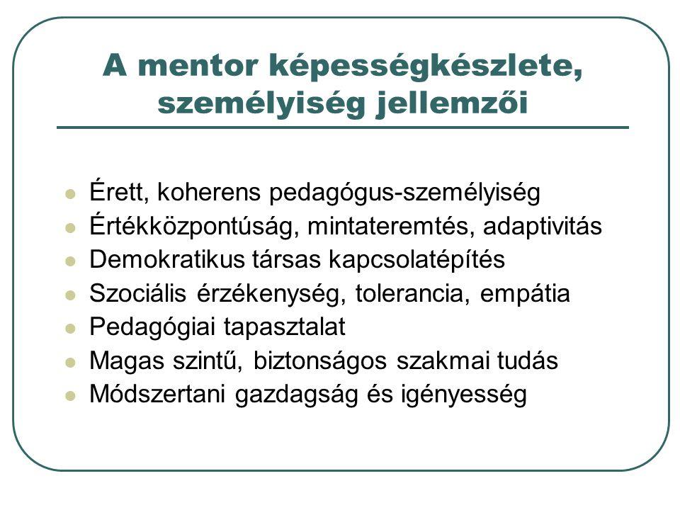 A mentor képességkészlete, személyiség jellemzői