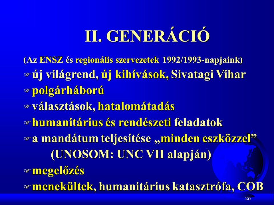 II. GENERÁCIÓ új világrend, új kihívások, Sivatagi Vihar polgárháború