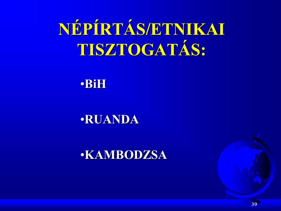 NÉPÍRTÁS/ETNIKAI TISZTOGATÁS: