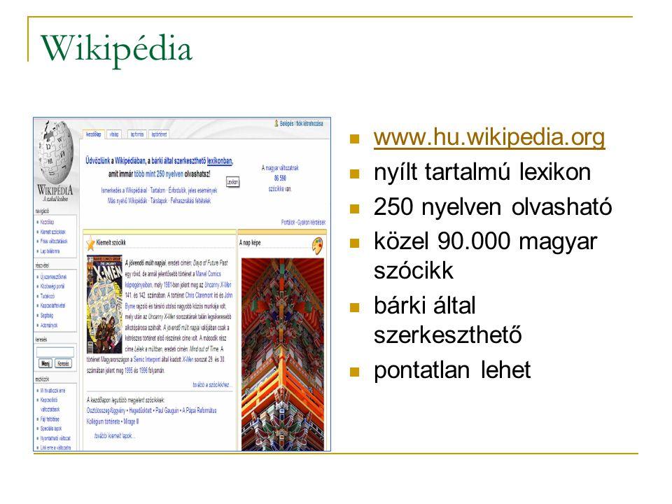 Wikipédia www.hu.wikipedia.org nyílt tartalmú lexikon