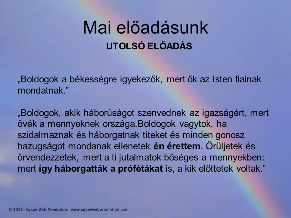 Mai előadásunk UTOLSÓ ELŐADÁS