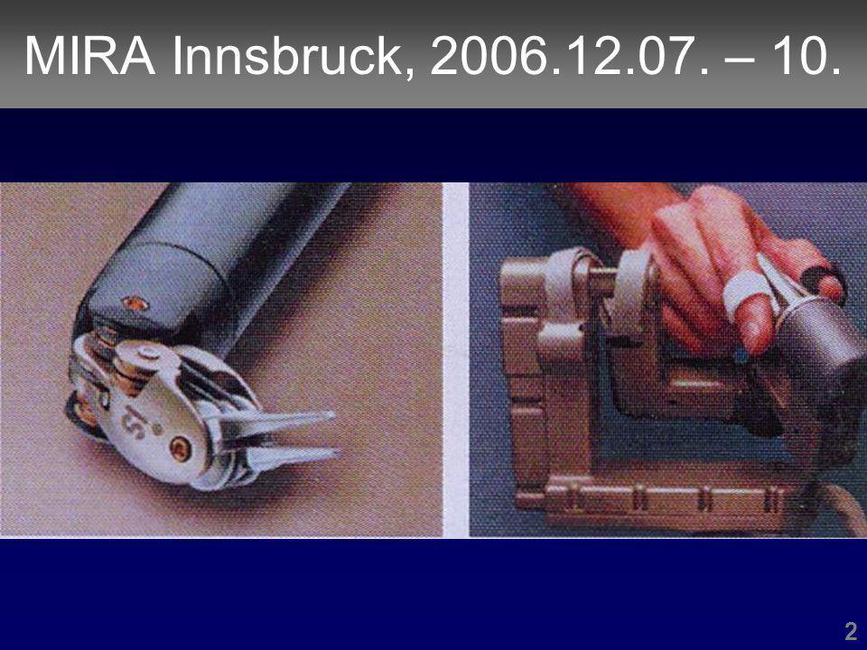 MIRA Innsbruck, 2006.12.07. – 10. 2