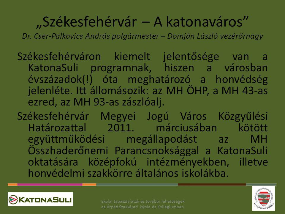 """""""Székesfehérvár – A katonaváros Dr"""