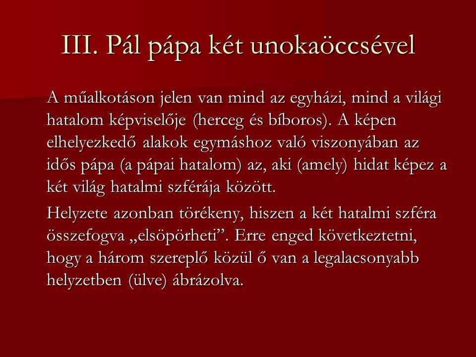 III. Pál pápa két unokaöccsével