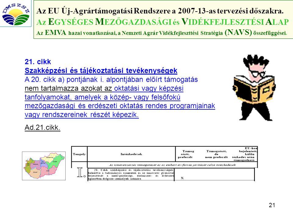 I. Az EU Új-Agrártámogatási Rendszere a 2007-13-as tervezési dőszakra.
