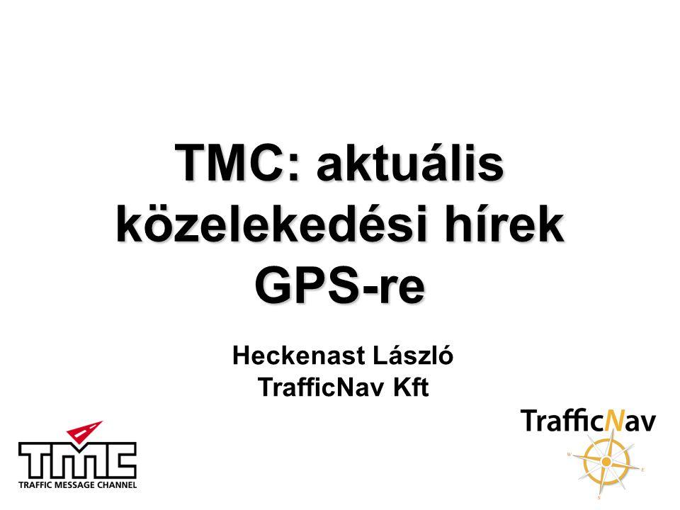 TMC: aktuális közelekedési hírek GPS-re