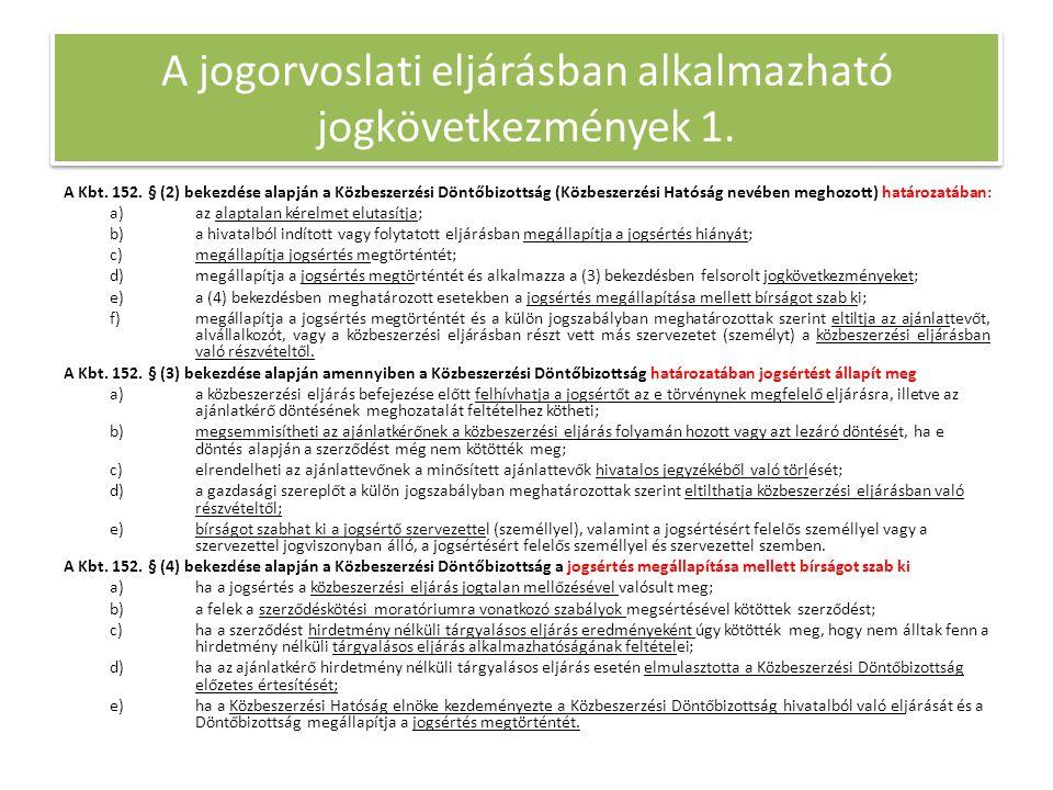 A jogorvoslati eljárásban alkalmazható jogkövetkezmények 1.