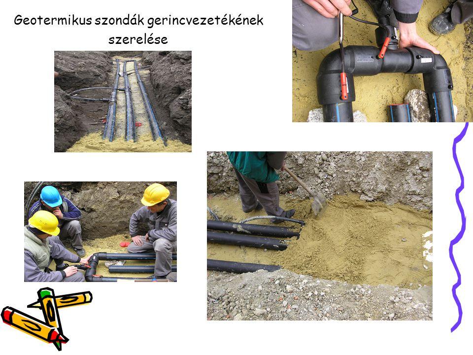 Geotermikus szondák gerincvezetékének