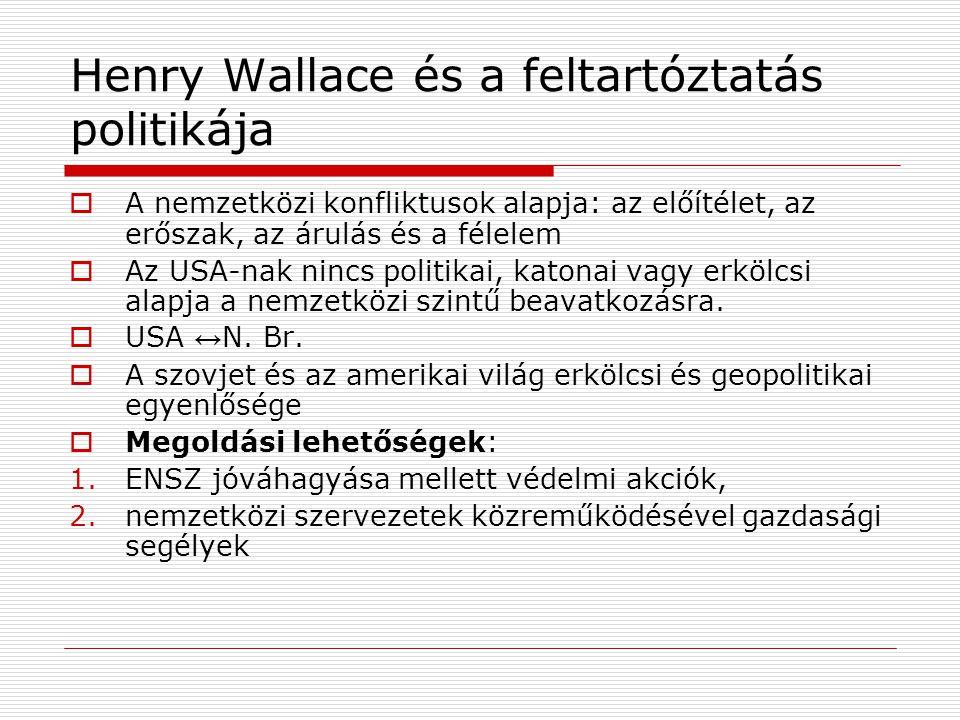 Henry Wallace és a feltartóztatás politikája