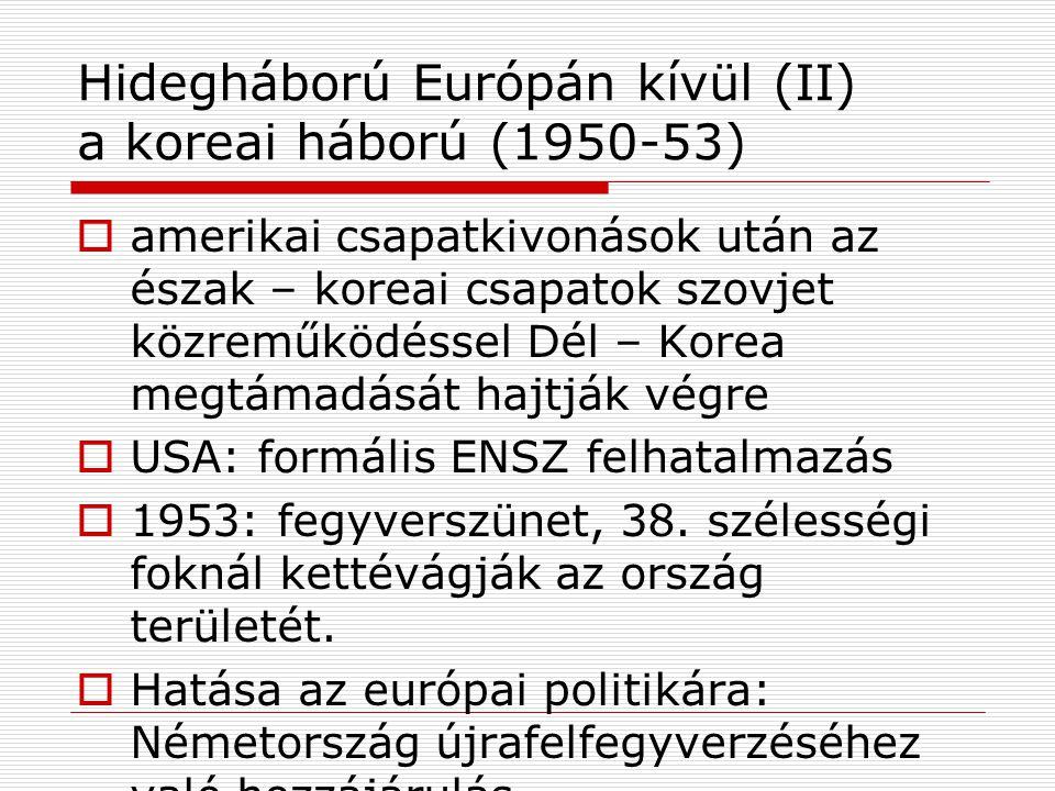 Hidegháború Európán kívül (II) a koreai háború (1950-53)