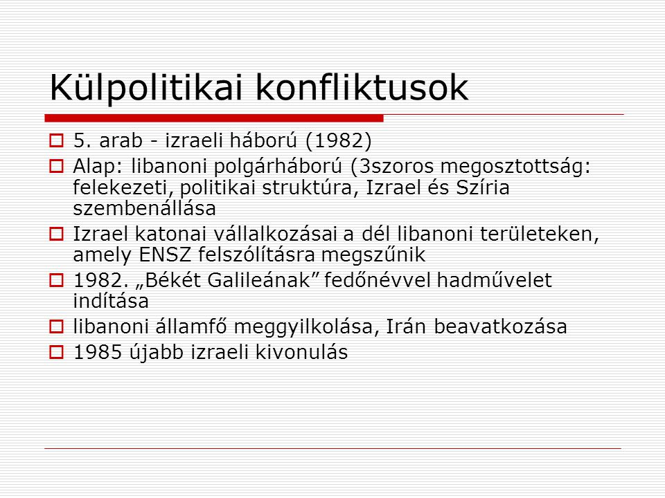 Külpolitikai konfliktusok