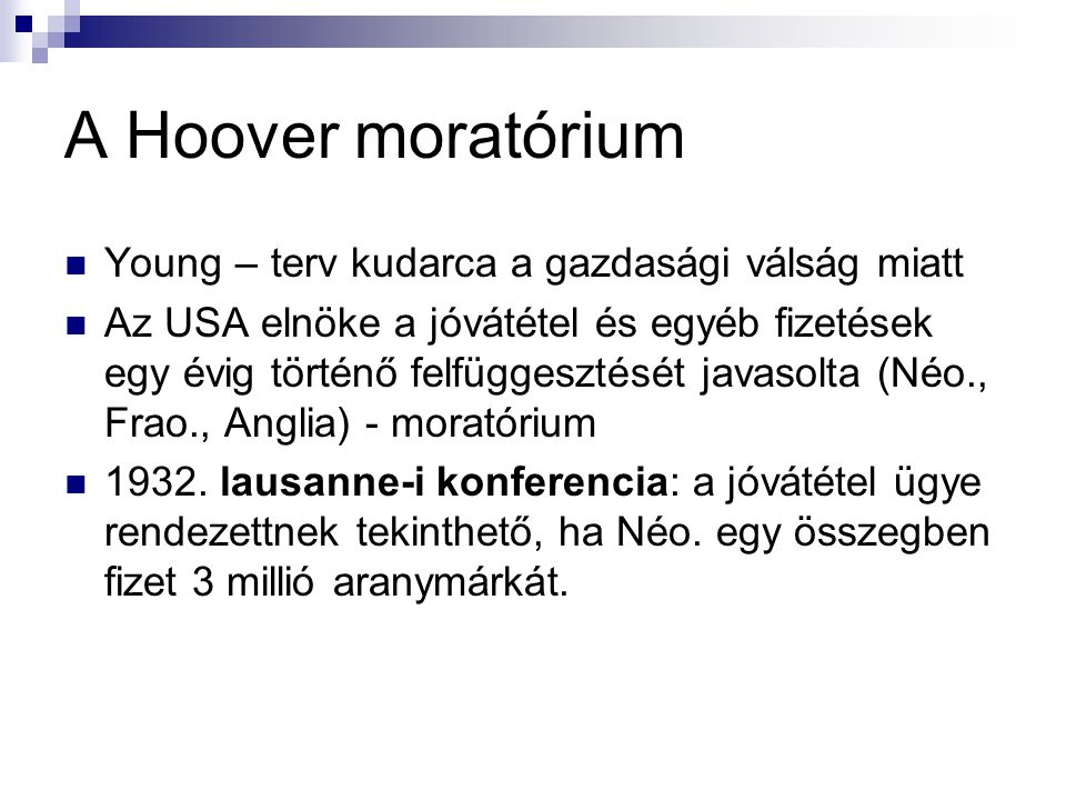 A Hoover moratórium Young – terv kudarca a gazdasági válság miatt
