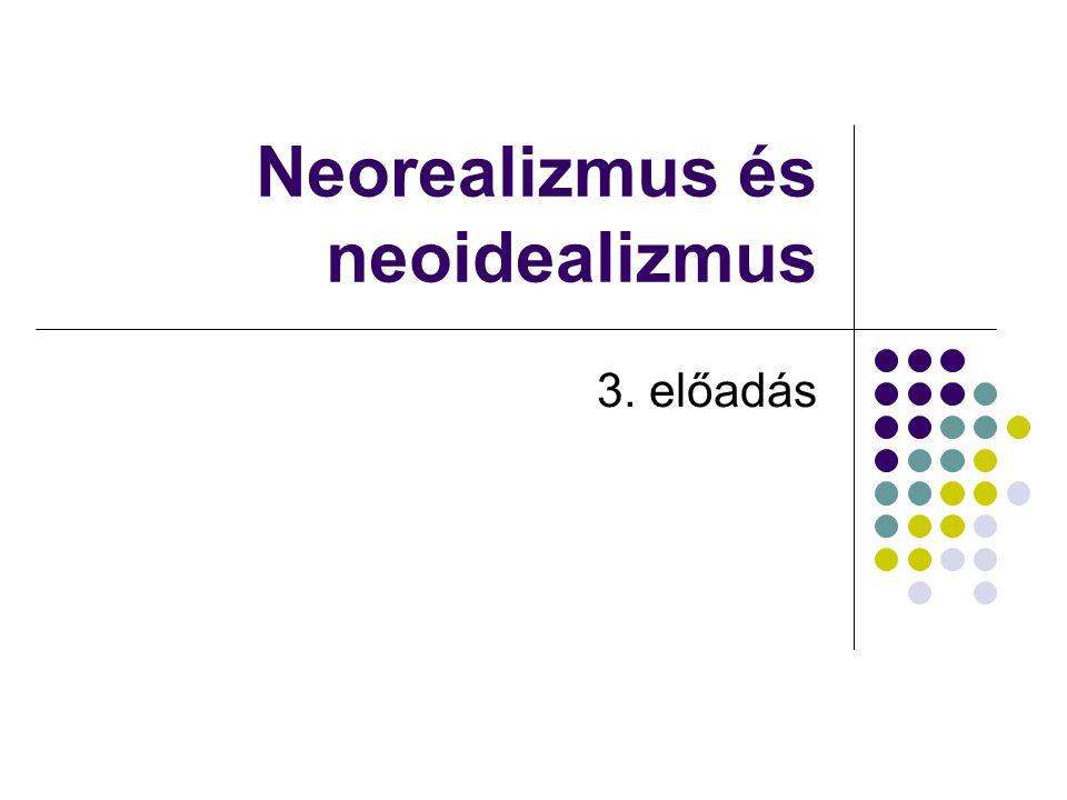 Neorealizmus és neoidealizmus