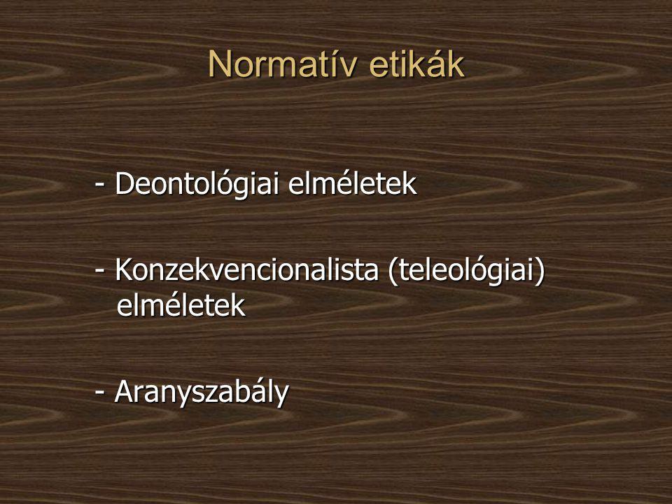 Normatív etikák - Deontológiai elméletek