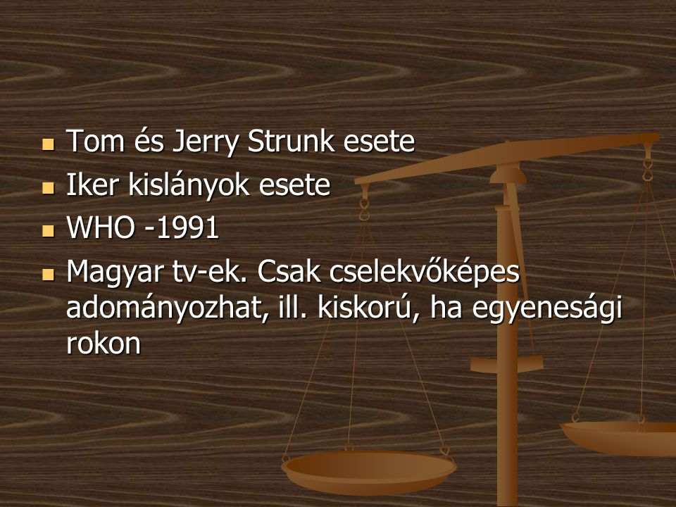 Tom és Jerry Strunk esete