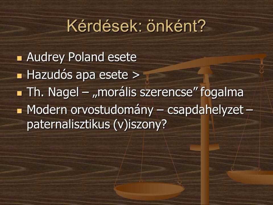 Kérdések: önként Audrey Poland esete Hazudós apa esete >