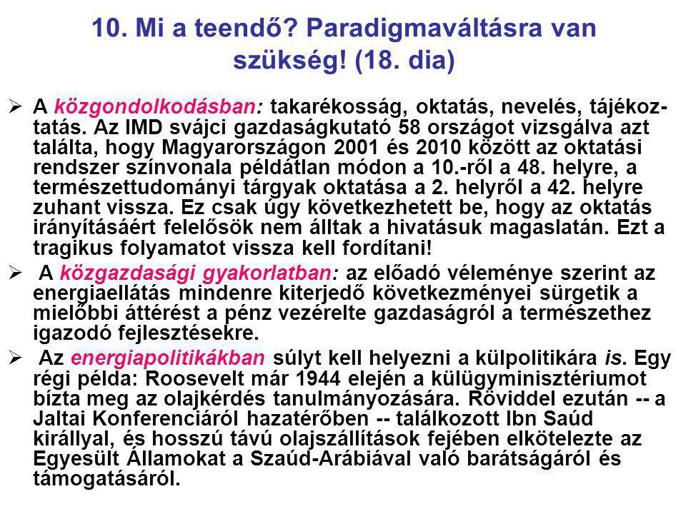 10. Mi a teendő Paradigmaváltásra van szükség! (18. dia)