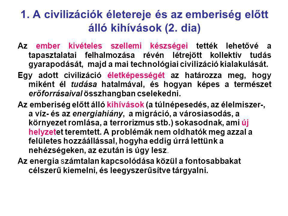 1. A civilizációk életereje és az emberiség előtt álló kihívások (2
