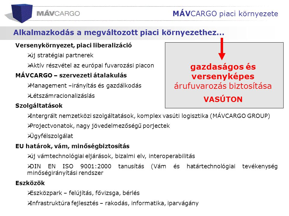 MÁVCARGO piaci környezete