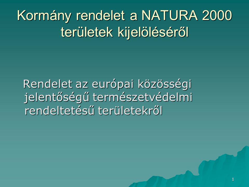 Kormány rendelet a NATURA 2000 területek kijelöléséről