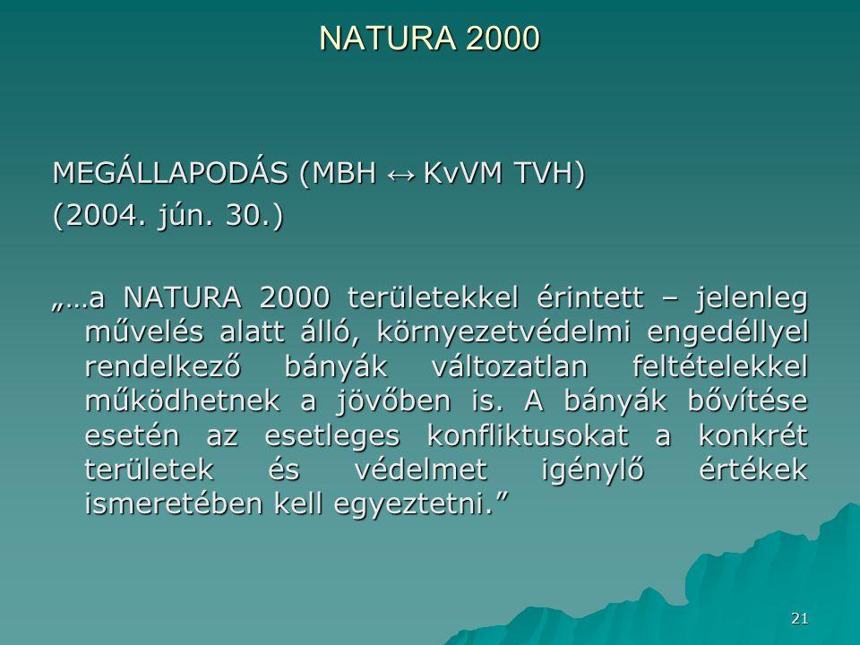 NATURA 2000 MEGÁLLAPODÁS (MBH ↔ KvVM TVH) (2004. jún. 30.)