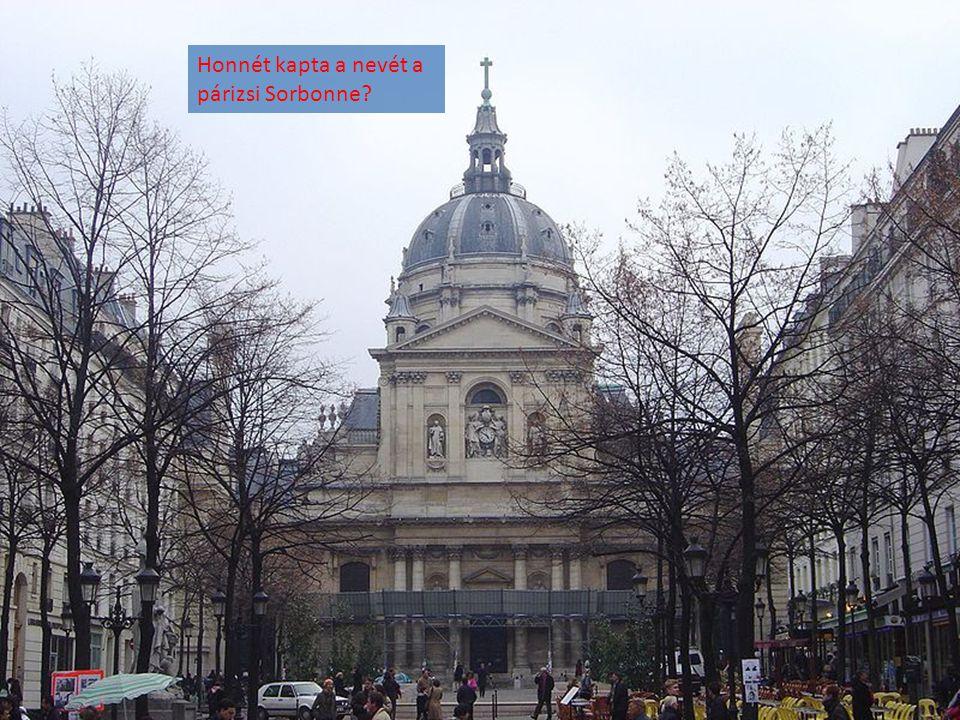 Honnét kapta a nevét a párizsi Sorbonne