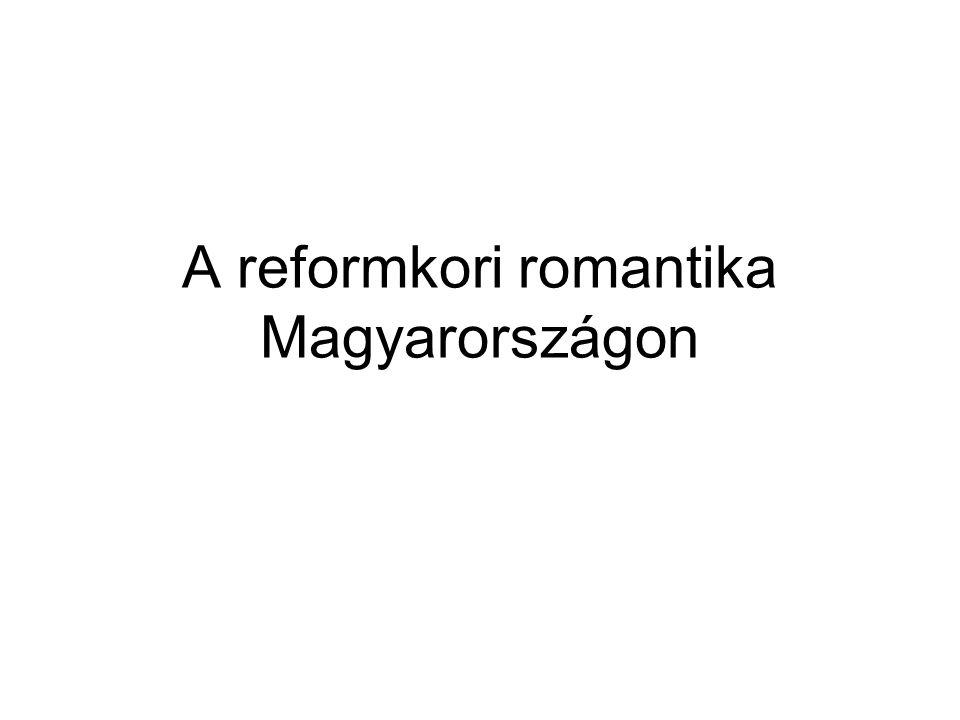 A reformkori romantika Magyarországon