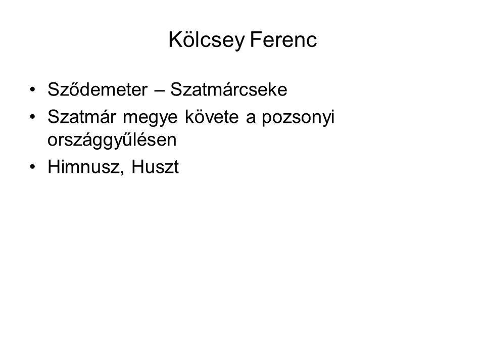 Kölcsey Ferenc Sződemeter – Szatmárcseke