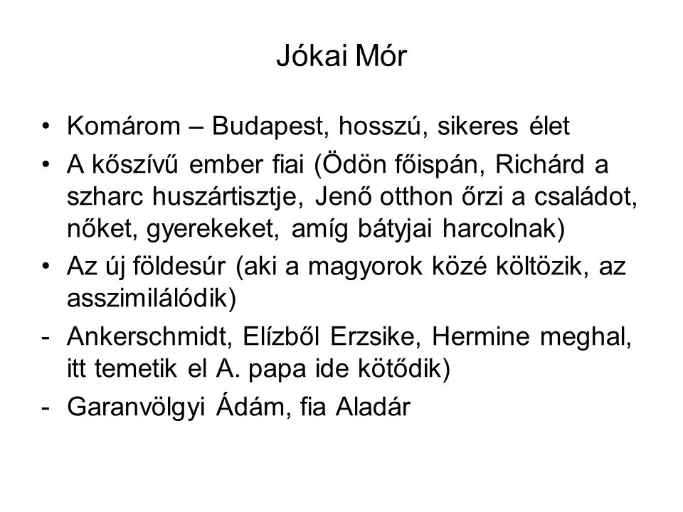 Jókai Mór Komárom – Budapest, hosszú, sikeres élet