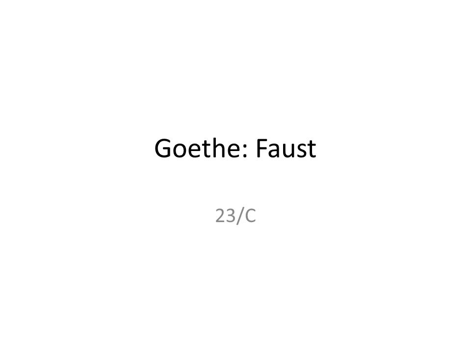 Goethe: Faust 23/C