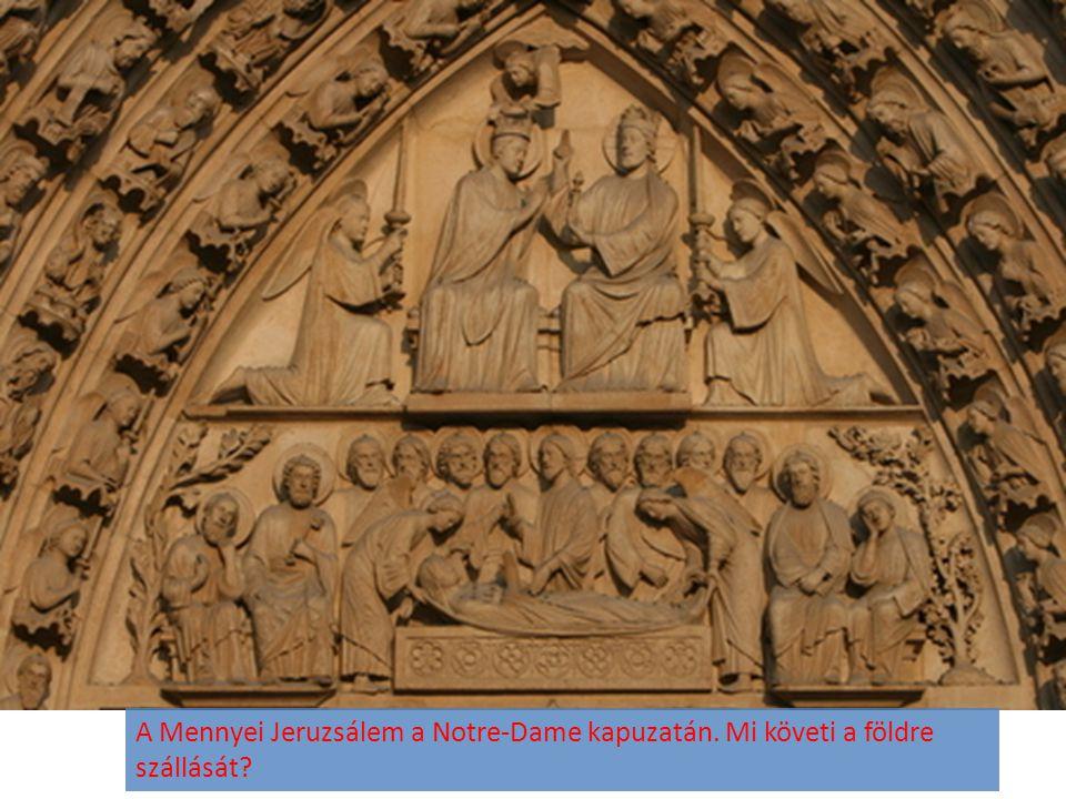 A Mennyei Jeruzsálem a Notre-Dame kapuzatán