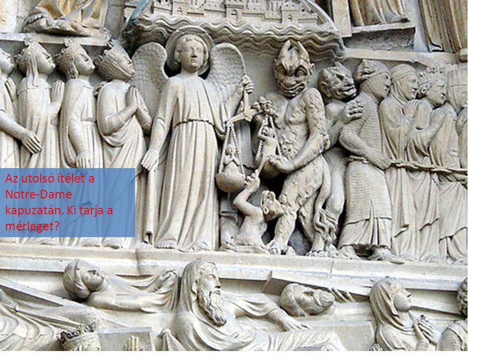 Az utolsó ítélet a Notre-Dame kapuzatán. Ki tarja a mérleget